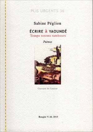 Couverture Écrire à Yaoundé